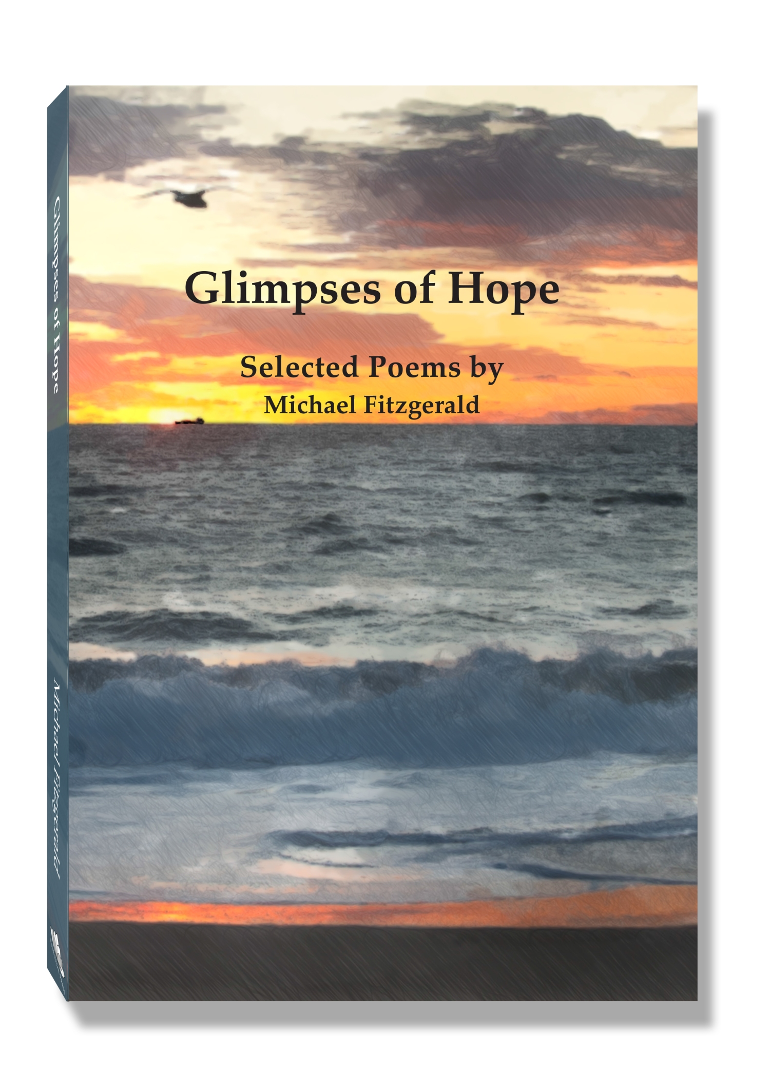Glimpses of Hope: Selected Poems by Michael Fitzgerald